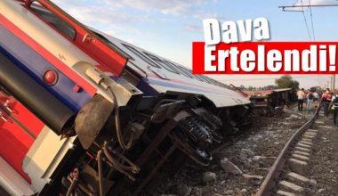 Tren kazası davası 7 Eylül'e ertelendi